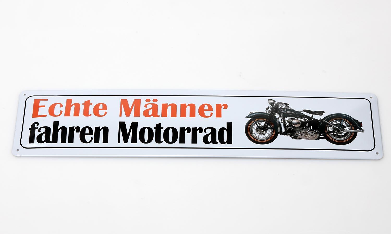Deko Blechschild / Echte Männer fahren Motorrad